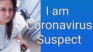 Do I have Coronavirus? Coronavirus Suspect Ke Saath Kya Karte Hain ? Mamta Sachdeva