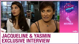 Jacqueline Fernandez and Yasmin Karachiwala on fitness, upcoming films & more   Exclusive Interview