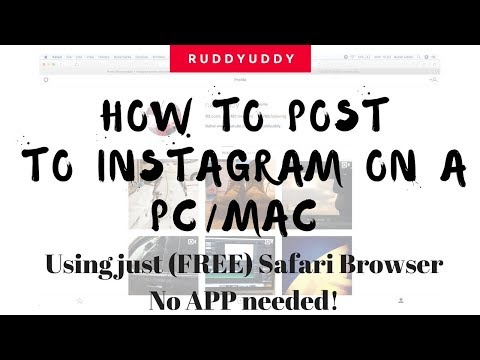 Post to Instagram from Laptop or Desktop using Apple Safari Browser