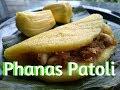 Phanas Patoli / फणसाच्या पातोळ्या / Jackfruit pancakes