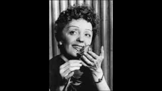 Edith Piaf - Le ça ira