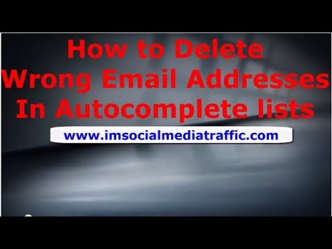 How to Delete Wrong Email Addresses In Autocomplete lists