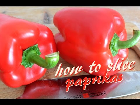 How to slice paprikas? A tutorial to cut bell peppers