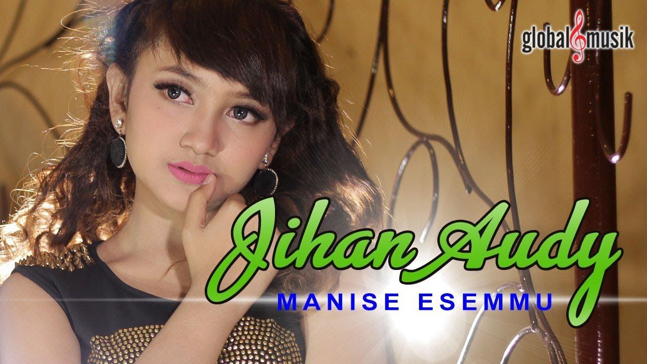 Manise Esemmu - Jihan Audy