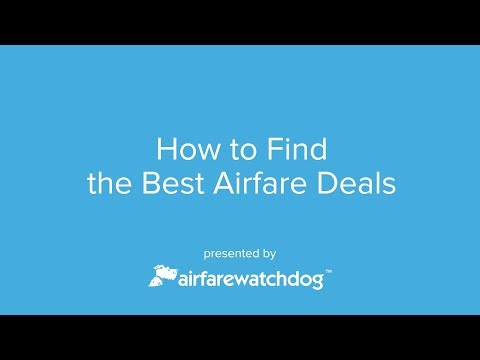 Travel How-To: Find Flight Deals with Airfarewatchdog