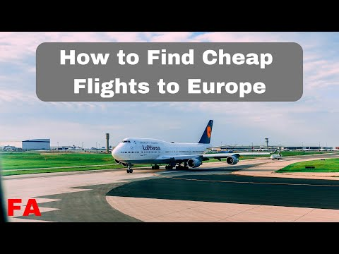 How to Find Cheap Flights to Europe | Travel Tips