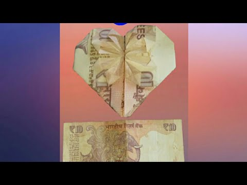 How to make 10 rupees note love simbel | origami dollar haart with star | rudra brd |