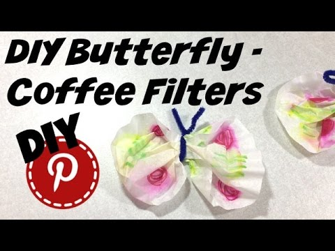DIY Butterfly - Coffee Filter - For Kids