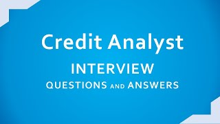 Credit Analyst interview Questions and Answers    Important Credit Analysis Ratios  