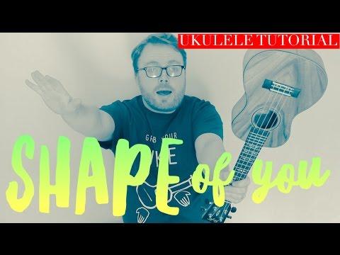 SHAPE OF YOU - ED SHEERAN (UKULELE TUTORIAL!)
