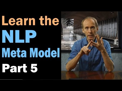 Learn the NLP Meta Model: Cause and Effect. Part 5/12