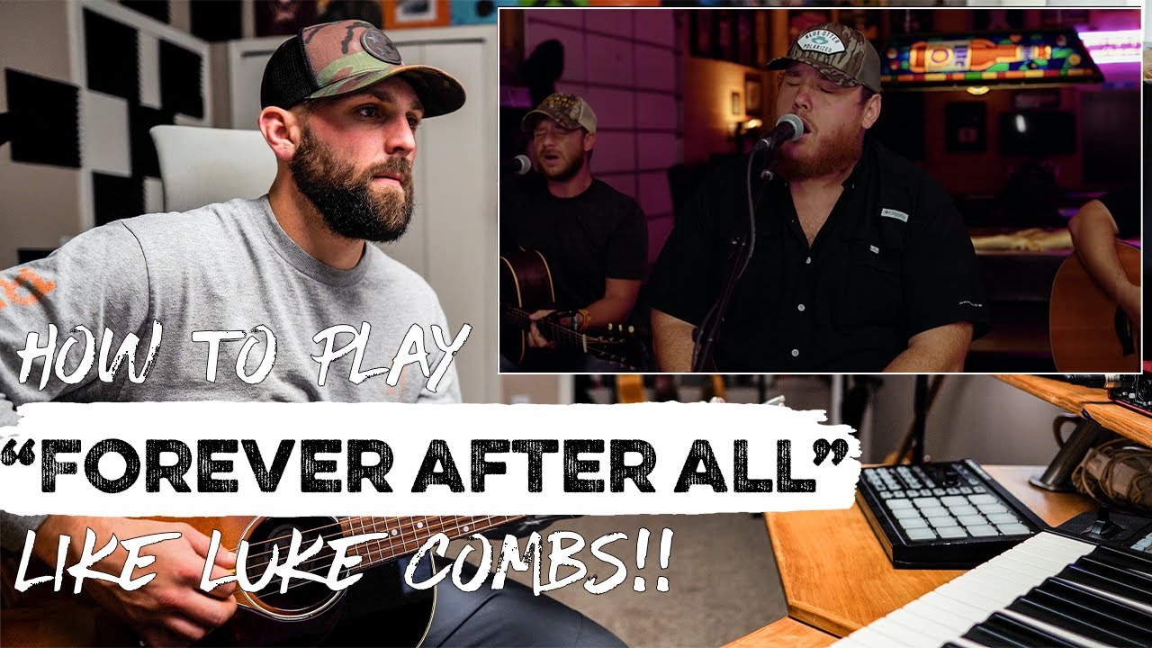 """How To Play """"Forever After All"""" LIKE LUKE COMBS   REACTION + Guitar Tutorial"""