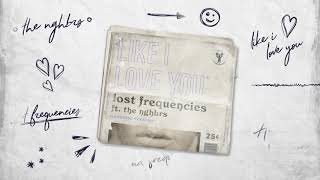 Lost Frequencies ft. The NGHBRS - Like I Love You (ACOUSTIC VERSION)