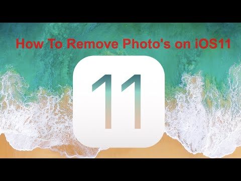 How to Remove Photos on iOS11