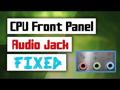 [Solved] How to Fix Front Panel Audio Jack not working Problem