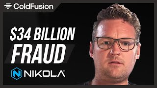 How to Lie Your Way to $34 Billion [Nikola Motors Fraud]