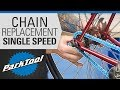 How to Replace a Chain on a Single Speed Bike - Sizing, Installation & Tensioning