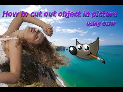 how to cut out objects from picture using gimp