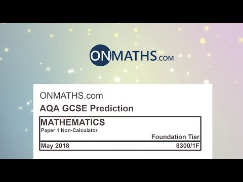 2018 AQA Foundation Paper 1 Maths GCSE Predicted Paper Non Calculator Exam 8300/1F May 2018