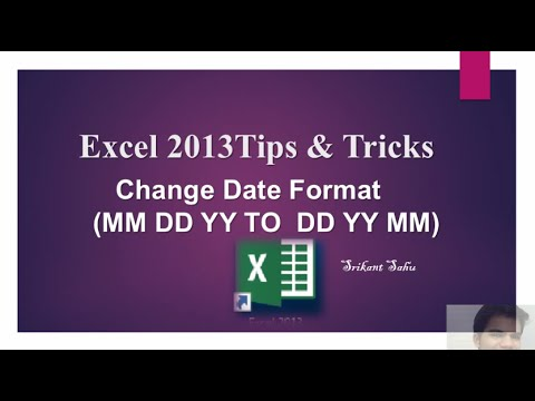 Excel 2013 Tips And Tricks (Change Date Format  MM DD YY To DD YY MM)