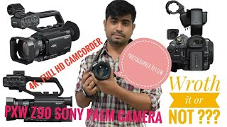 Sony PXW Z90 Full Product Review Worth to buy or not !!