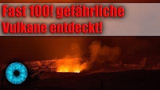 Gefahr einer Katastrophe? Fast 100! neue Vulkane entdeckt! - Clixoom Science & Fiction