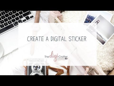 How to Create a Sticker for a digital scrapbook kit
