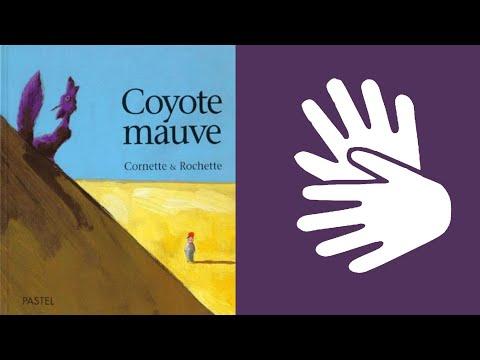 Coyote mauve - Éditions L'école des loisirs (LSF)