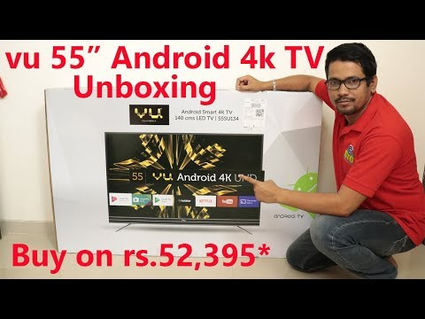 Hindi || VU 55inch android TV unboxing.