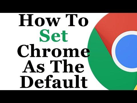 Google Chrome Tutorial - How To Make Chrome Your Default Browser