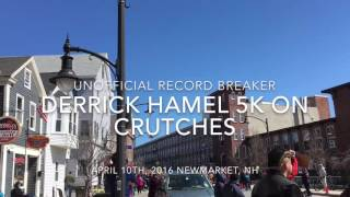 Derrick Hamel breaks world record for 5k on crutches [unofficial]