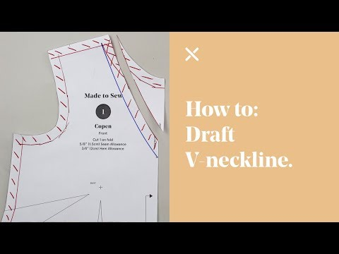 How To: Draft V-Neckline (Pattern Cutting)