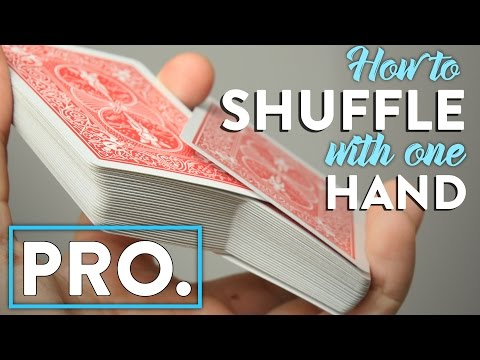 How to Shuffle the Cards with One Hand - PRO Card Shuffling Trick Tutorial