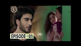 Noor Ul Ain Ep 1 - Sajal Aly - Imran Abbas - Top Pakistani Drama