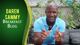 HBL PSL Breakfast Blog Episode 1 - Daren Sammy