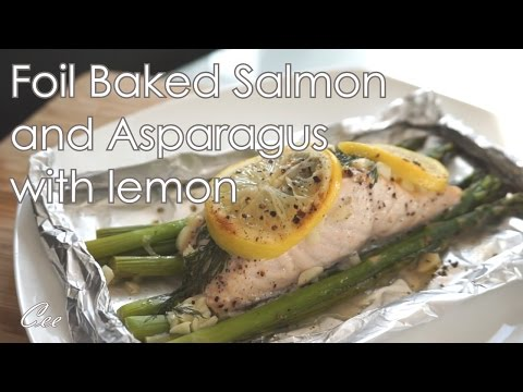 Easy Foil Baked Salmon and Asparagus with Lemon