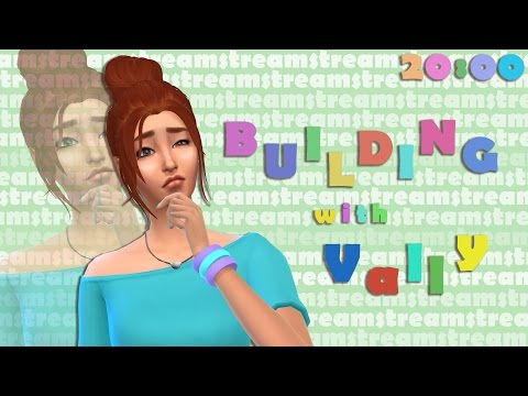 Стрим с Vally - The Sims 4 |Building|