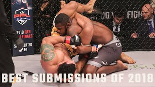 Top 10 Submissions of 2018   PFL - Professional Fighters League