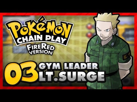 Chain Play: Pokemon FireRed - Part 3 - Vermilion City Gym