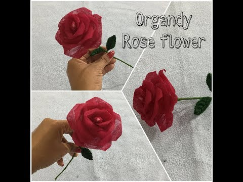 DIY How To Make Rose Flower From Organdy Cloth || Cloth Flowers