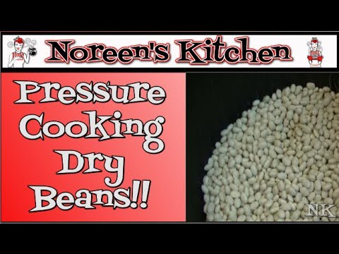 Pressure Cooking Dry Beans  Noreen's Kitchen Basics