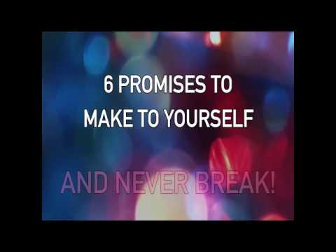 6 promises you should make to yourself