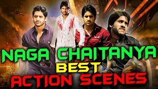 Naga Chaitanya Best Action Scenes | South Indian Hindi Dubbed Best Action Scenes