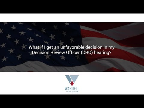 What if I get an unfavorable decision in my Decision Review Officer (DRO) hearing?