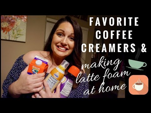 Best coffee creamers and how to make foamy lattes at home!