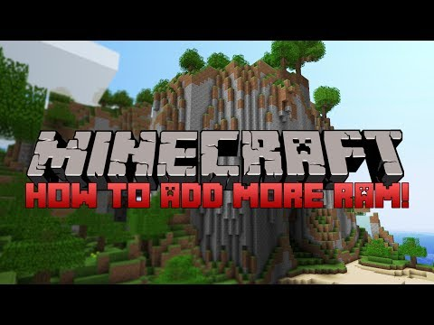 HOW TO ADD MORE RAM TO MINECRAFT!