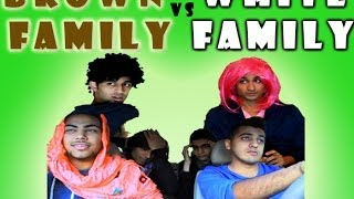 Brown Family vs. White Family