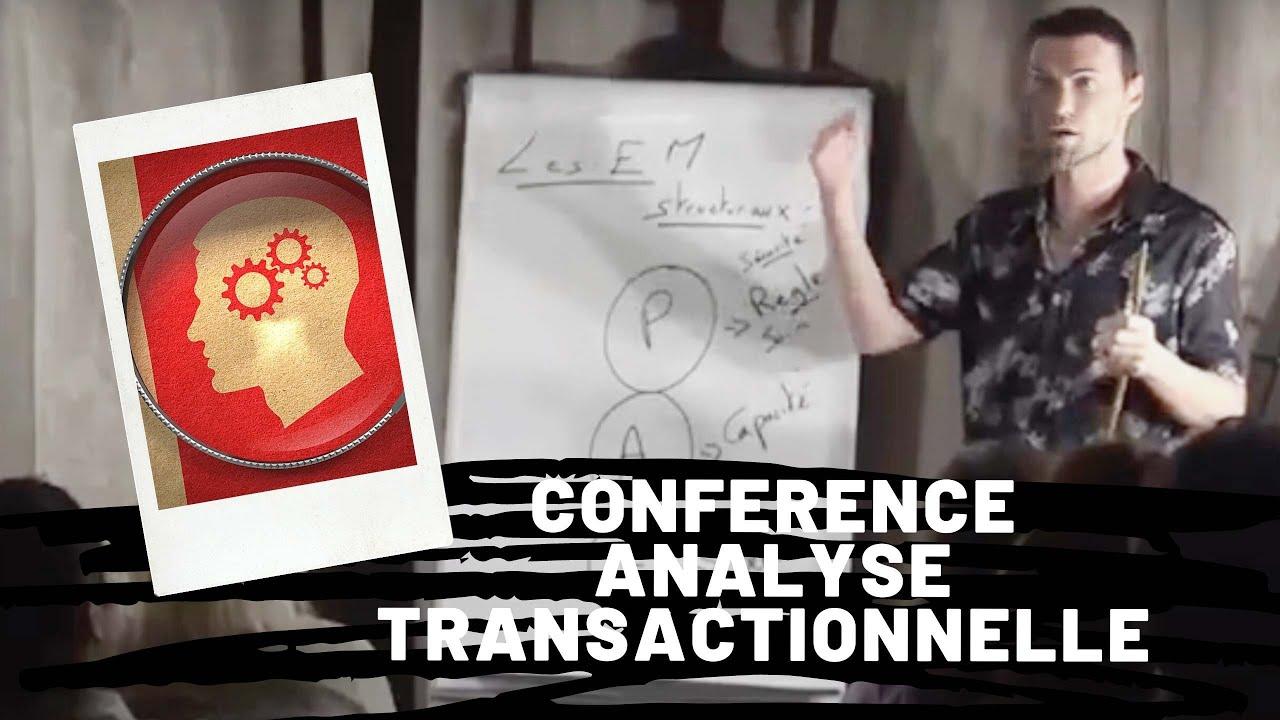 Analyse Transactionnelle conférence intégrale