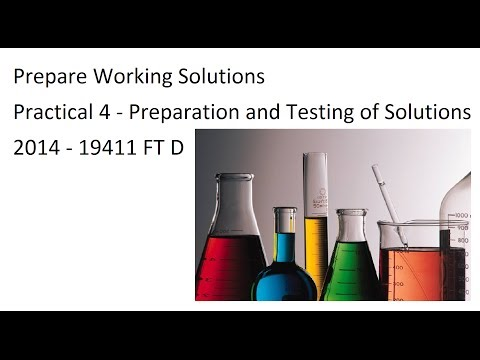 Prepare Working Solutions - Practical 4