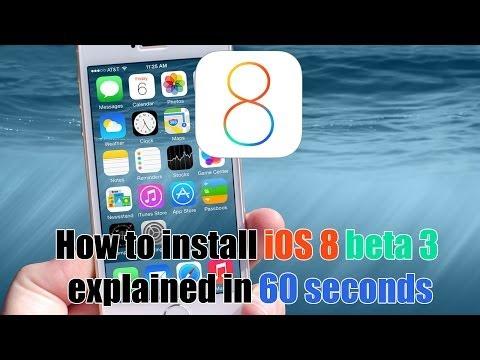 60 Seconds : Install iOS 8 Beta 3 on iPhone/ iPad - Explained